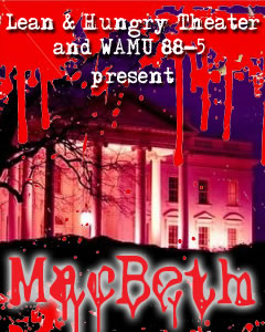 "Promo flyer for  ""Lean & Hungry Theater and WAMU 88-5 present Macbeth"""