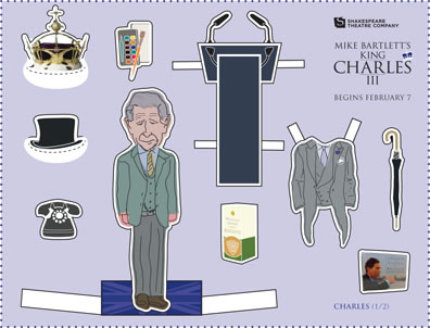 "A sheet with cut outs of Prince Charles in three piee gray suit, a crown, a tophat, a telophone, an ipad and pens, a podium, a box of biscuits, a suit of tails, an umbrella, and an ipad, with the Shakespeare Theatre Company logo and ""Mike Bartlett's King Charles III begins February 7"