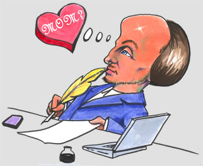 "Shakespeare, with quill and ink on paper and laptop by his side, thinking a red candy heart bearing ""MOM?"" in Old English letters"