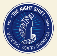 The Night Shift Working Class Theater NYC 2013 logo